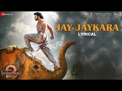 Jay-Jaykara - Lyrical | Baahubali 2 The Conclusion | Prabhas & Anushka Shetty | Kailash Kher
