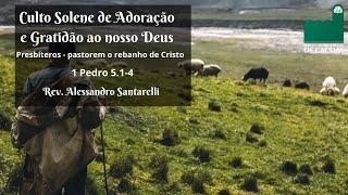 Culto Solene de Adoração e Gratidão ao nosso Deus - Das 16h