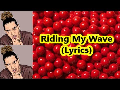 Nova - Riding My Wave (Lyrics)