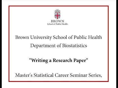 """Master's Statistical Career Seminar Series, Christopher Schmid, PhD, """"Writing a Research Paper"""""""