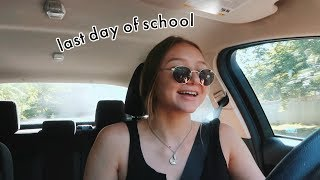 the last day of school + first day of summer VLOG