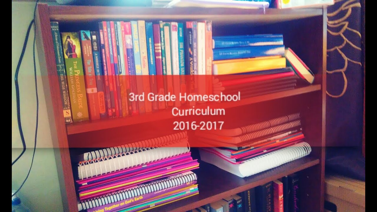 3rd Grade Homeschool Curriculum 2016 2017 Youtube