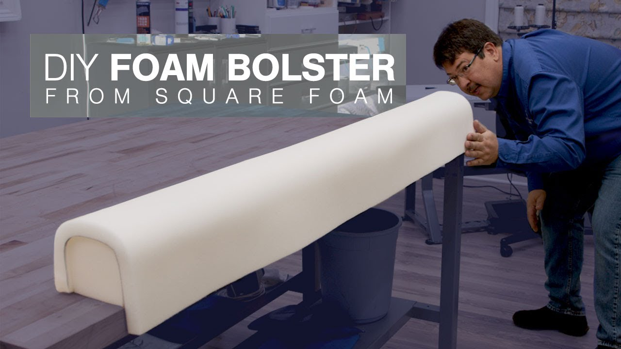 How To Make A Foam Bolster From Square Foam Youtube