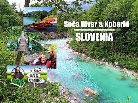 Soča River and Kobarid, Slovenia | Camp, Raft, Kayak, SUP, Hike