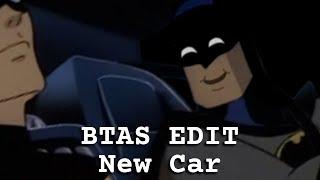 Batman Edit: New Car