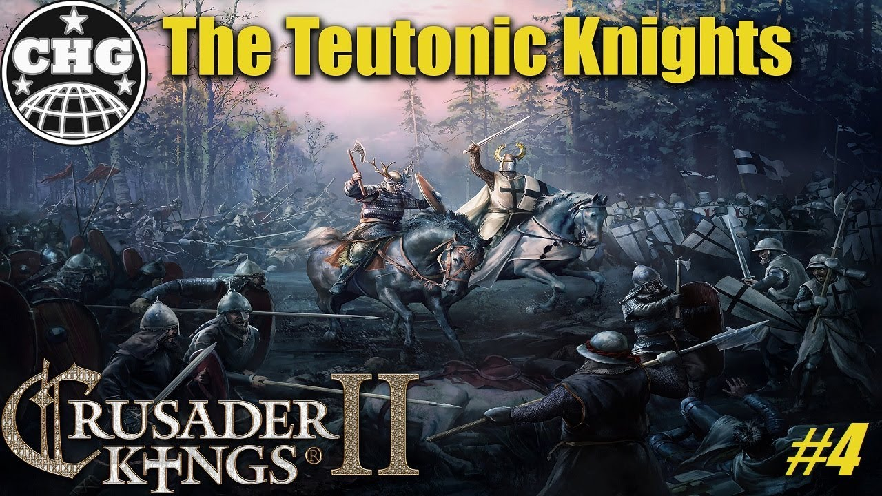 CK2: Holy Fury - Teutonic Knights #4 - The Lithuanian Purge