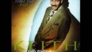 Keith Washington - Ready, willing and able