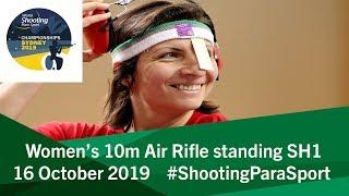 Women's 10m Air Rifle standing SH1 | 2019 World Shooting Para Sport Championships
