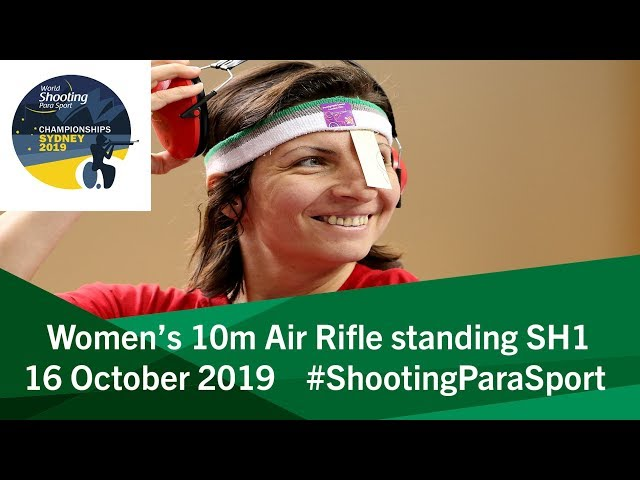 Women's 10m Air Rifle standing SH1 | 2019 World Shooting Para Sport Championships
