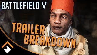 Battlefield 5: Single Player Trailer Breakdown and Analysis - What Did You Miss?