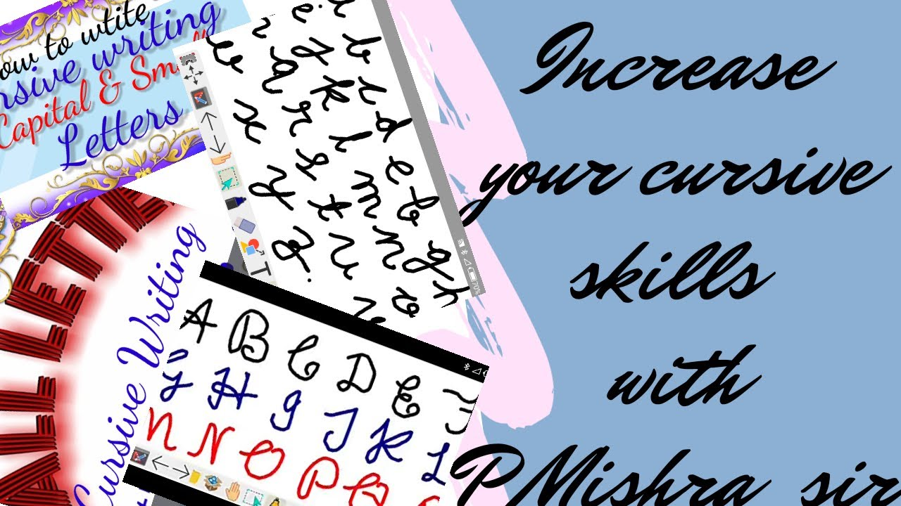 Cursive writing Capital & small letters. By:- P. Mishra ...