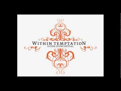 Within Temptation - Faster (Instrumental)