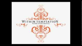 Instrumental version of Within Temptation's song 'Faster' from the ...