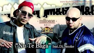 M&g - Nu Te Băga (feat.dj.smoke) (album Milioane) 2011 [free Download]