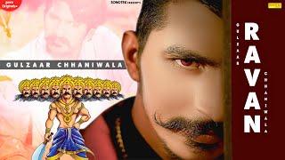 GULZAAR CHHANIWALA:- Ravan ( Official Video ) Latest Haryanvi Songs Haryanavi 2020 | Sonotrk Dj Hits