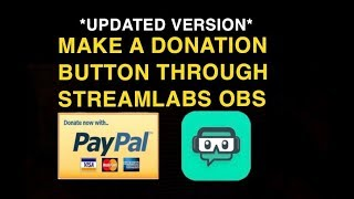 quot;How To Create A Twitch Donation Button Using Streamlabs OBSquot;  Updated Twitch Donation Button