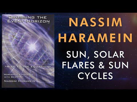 Nassim Haramein:  Sun, Solar flares, Solar cycles