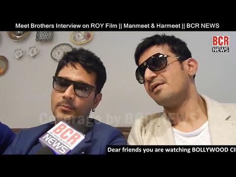 Meet Brothers Exclusive Interview on ROY Film || Manmeet & Harmeet || BCR NEWS