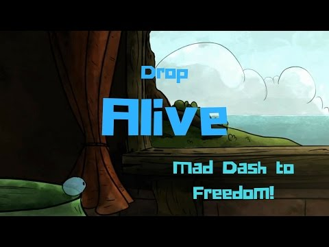 Drop Alive – My Mad Dash To Freedom