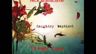 Daughtry-I'll Fight(Acoustic Cover)