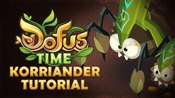 DOFUS Time: Korriander Tutorial
