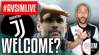Pep Guardiola welcome to Juventus? ||| #AvsimLive