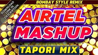 Airtel Mashup (Tapori Banjo Mix) Paresh Rawal Dialogue  New Hindi DJ Remix Song  Latest DJMaza