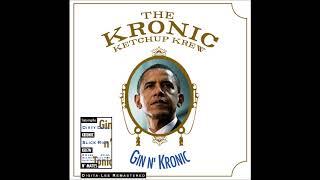 The Kronic Ketchup Krew - Gin n