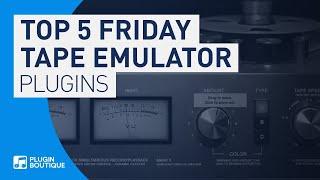 Top 5 Best Tape Emulation VST Plugins 2020 | Top 5 Friday | Real to Reel VST PLUGINS