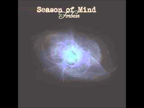 Forbear 'Season of Mind' (1st Album)
