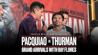 Pacquiao vs Thurman Grand Arrivals with Ray Flores