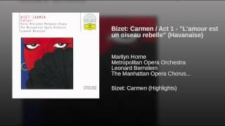 Bizet Carmen Act 1 34 L 39 Amour Est Un Oiseau Rebelle 34 Havanaise