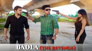 BADLA (The Revenge) || Youthiya Boyzz