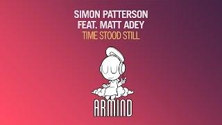 Simon Patterson feat. Matt Adey - Time Stood Still (Original Mix)
