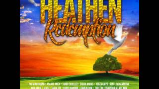 Download heathen redemption riddim mash up MP3 song and Music Video