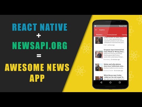 Why React Native, Building Awesome News App
