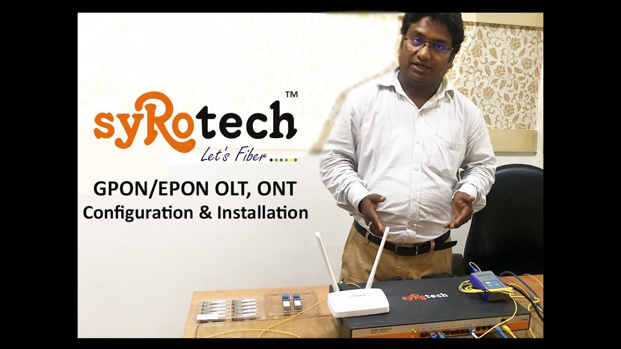 Syrotech Configuration of GPON/EPON Products (FTTH) Step By Step