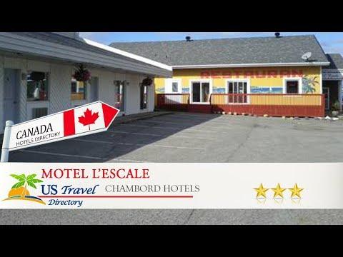 Motel L'Escale - Chambord Hotels, Canada
