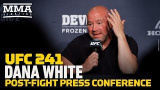 UFC 241: Dana White Post-Fight Press Conference - MMA Fighting