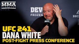 UFC 241: Dana White Post-Fight Press Conference - MMA Fighting
