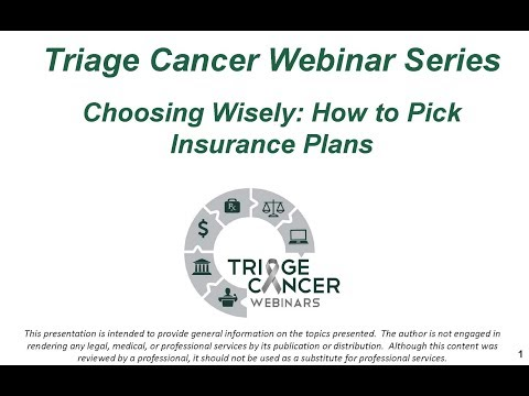 Triage Cancer Webinar ~ Choosing Wisely: How to Pick Insurance Plans