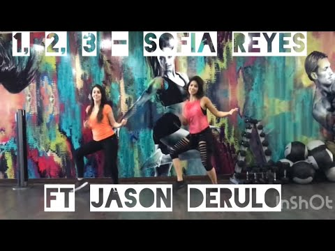 1, 2, 3 - Sofia Reyes ft Jason Derulo & De la Guetto / Zumba con Nath