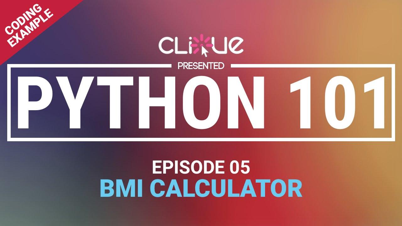 [python 101] 05  Coding Example : Bmi