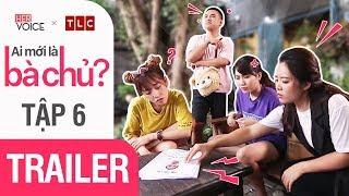 Phim Hài Việt 2018   Ai Mới Là Bà Chủ S2 Teaser - Tập 6   Puka, Thanh Trần, Ngô Phương Anh