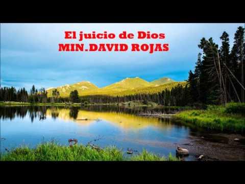 EL JUICIO DE DIOS  MIN. DAVID ROJAS.