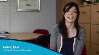 Staff Profile: Aisling Reid - Lecturer in Business Enterprise