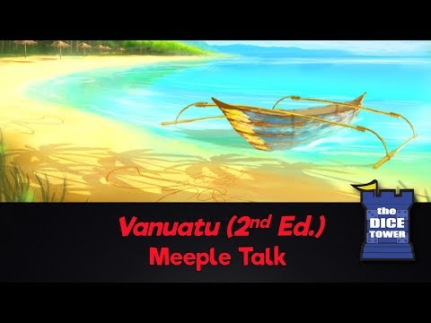 Vanuatu (2nd Edition) Review - with Meeple Talk