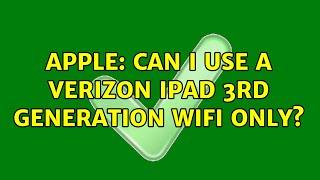 Apple: Can I use a Verizon iPa…