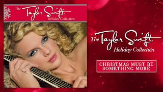 Taylor Swift - Christmas Must Be Something More (Audio) YouTube Videos