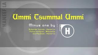 🎤 Ummi Tsumma Ummi ( Minus one / Karaoke) | haneefla